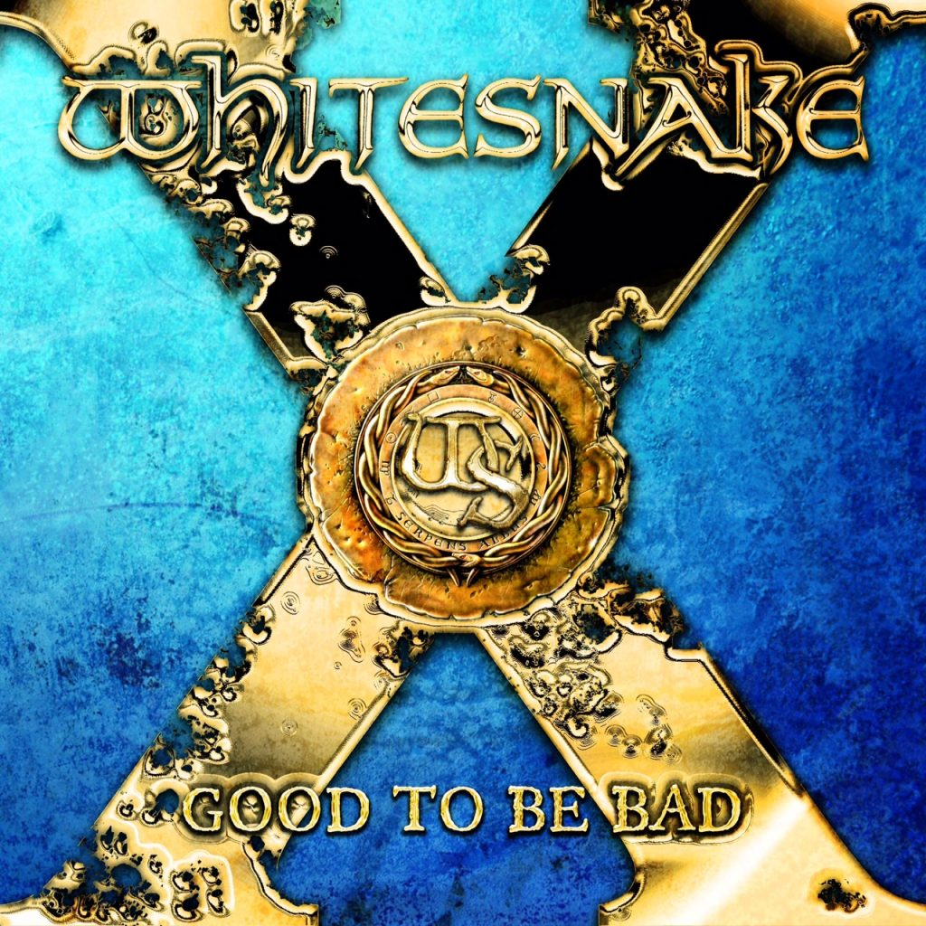 Super Snake 2017 >> Good To Be Bad Release Anniversary - Whitesnake Official Site