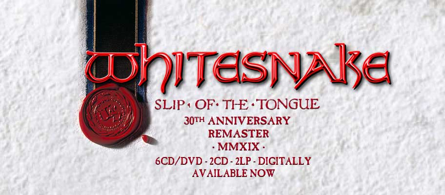 WhiteSnake Slip of the Tongue 30th Anniversary