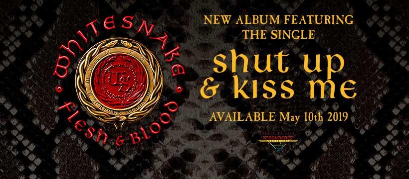 Whitesnake Flesh & Blood - Shut Up and Kiss Me